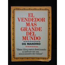 Og Mandino, El Vendedor Más Grande Del Mundo.