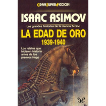 La Edad De Oro. 1939-1940 Aa. Vv.. Libro Digital