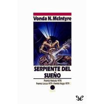 Serpiente Del Sueño Vonda N. Mcintyre Libro Digital