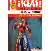 ¡misses, A La Pasarela! Ralph Barby Libro Digital