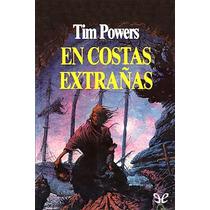 En Costas Extrañas Tim Powers Libro Digital