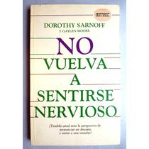 No Vuelva A Sentirse Nervioso Dorothy Sarnof Hm4