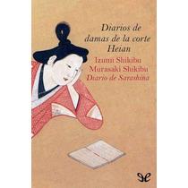 Diarios De Damas De La Corte Heian Murasaki Libro Digital