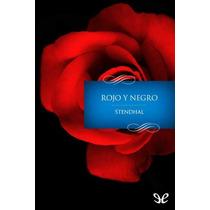 Rojo Y Negro (trad. María Teresa Gallego Urrut Libro Digital