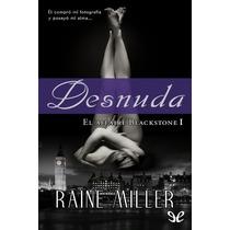 Desnuda Raine Miller Libro Digital