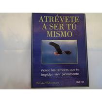 Atrevete A Ser Tu Mismo + Envio Gratis
