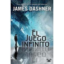 El Juego Infinito James Dashner Libro Digital