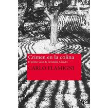 Crimen En La Colina Carlo Flamigni Libro Digital