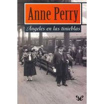 Ángeles En Las Tinieblas Anne Perry Libro Digital