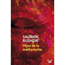 Hijos De La Medianoche Salman Rushdie Libro Digital