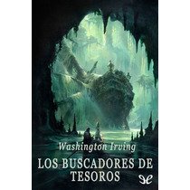 Los Buscadores De Tesoros Washington Irving Libro Digital