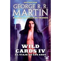 Wild Cards Iv George R. R. Martin Libro Digital