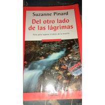 Libro Del Otro Lado De Las Lágrimas Suzanne Pinard