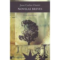 Novelas Breves Juan Carlos Onetti Libro Digital