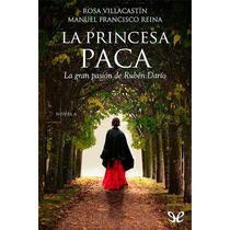 La Princesa Paca Rosa Villacastín Libro Digital