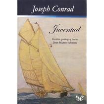 Juventud Joseph Conrad Libro Digital