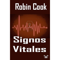 Signos Vitales Robin Cook Libro Digital