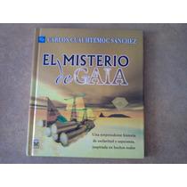El Misterio De Gaia Carlos Cuauhtemoc Sánchez
