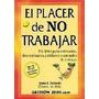 El Placer De No Trabajar-ebook-libro-digital