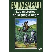 Los Misterios De La Jungla Negra Emilio Salg Libro Digital