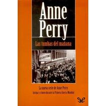 Las Tumbas Del Mañana Anne Perry Libro Digital