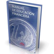 Manual De Educación Financiera [libro Ebook En Pdf]