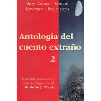 Antología Del Cuento Extraño 2 Aa. Vv Libro Digital