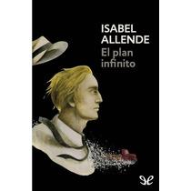 El Plan Infinito Isabel Allende Libro Digital