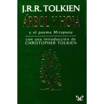Árbol Y Hoja Y El Poema Mitopoeia J. R. R. Libro Digital