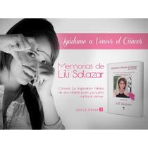 Libro Ayúdame A Vencer El Cáncer Memorias De Lili Salazar