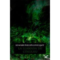 La Llamada De Cthulhu H. P. Lovecraft Libro Digital