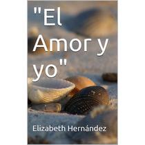 Libro Versión Pdf El Amor Y Yo
