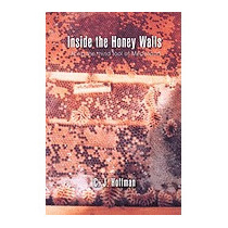 Inside The Honey Walls: Using The Mind Tool Of, C J Hoffman
