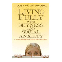 Living Fully With Shyness And Social, Erika B Hilliard