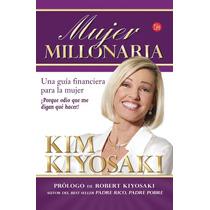 Mujer Milllonaria - Kim Kiyosak Libro Digital Pdf