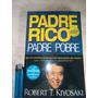 Padre Rico Padre Pobre, Robert T Kiyosaki, Aguilar