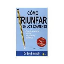 Libro Como Triunfar En Los Examenes *cj