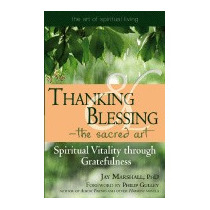 Thanking & Blessing - The Sacred Art:, Jay Marshall