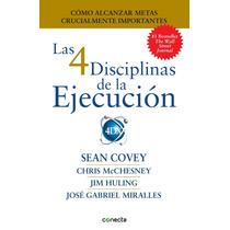 Las 4 Disciplinas De La Ejecucion - Sean Covey + Regalo