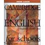 Libro: Cambridge English For Schools Student Book Envío Gra.