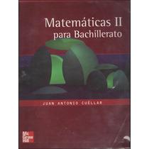 Libro: Matemáticas 2 Para Bachillerato Envío $30