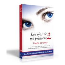 Los Ojos De Mi Princesa 2 Carlos Cuauhtémoc Envío Gratis Au1