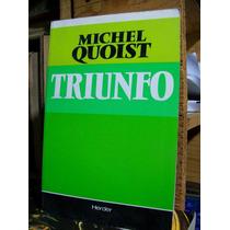 Triunfo - Michel Quoist - Espiritualidad - Estela 272 Pag