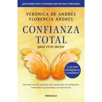 Libro Confianza Total Para Vivir Mejor - Veronica De Andres