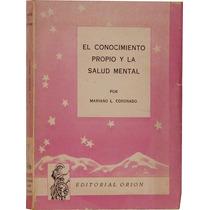 El Conocimiento Propio Y La Salud Mental - Mariano Coronado