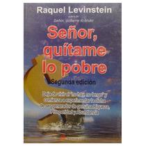 Libro Señor, Quítame Lo Pobre, Levinstein, Autoayuda