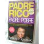 Padre Rico Padre Pobre. Robert Kiyosaki. $190.