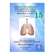 Ejercicios Respiratorios Para Aquietar La, Ricard Lopez