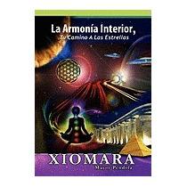 Armon A Interior, Tu Camino A Las, Xiomara Mayor Pendola