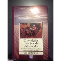 El Vendedor Mas Grande Del Mundo Og Mandino Ed Especial